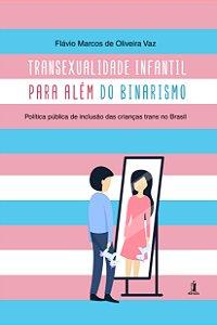 Transexualidade infantil para além do binarismo