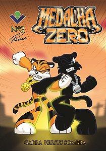 Medalha Zero - Episódio 2:  Garra versus sombra