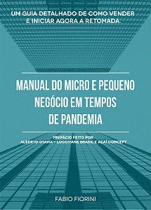 Manual do Micro e Pequeno Negócio em Tempos de Pandemia