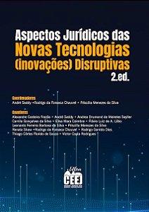 ASPECTOS JURÍDICOS NOVAS TECNOLOGIAS (INOVAÇÕES) DISRUPTIVAS