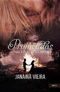 Prometidos: para a vida e para a morte (Livro 3 – 2)