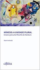 Mímesis: a unidade plural
