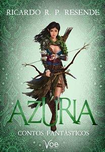 Azúria: Contos Fantásticos