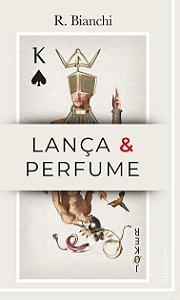 Lança e perfume