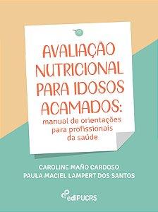 Avaliação nutricional para idosos acamados: