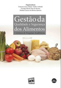 Gestão da Qualidade e Segurança dos Alimentos