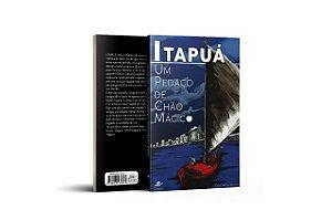 Itapuá - Um Pedaço de Chão Mágico