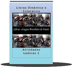 Libras Dinâmica e Interativa -  Livro Atividades Lúdicas