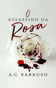 O Assassino da Rosa