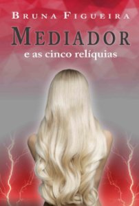 Mediador e as cinco relíquias