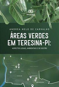 Áreas Verdes em Teresina - PI