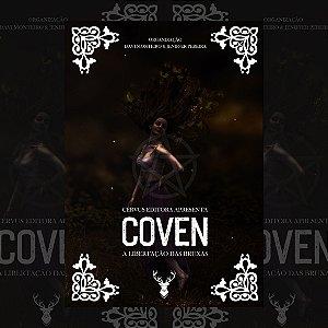 Coven, a Libertação das Bruxas