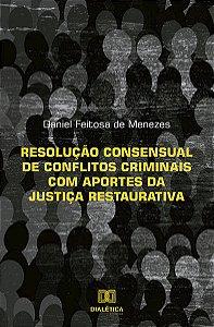 Resolução consensual de conflitos criminais