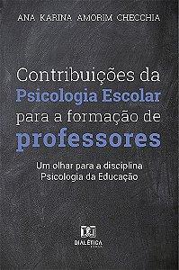 Contribuições da Psicologia Escolar para formação