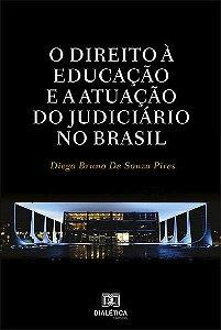 O direito à educação e a atuação do judiciário no Brasil