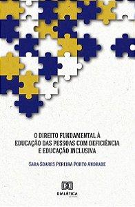 O Direito Fundamental à Educação da Pessoa com Deficiência