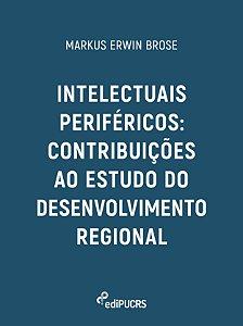 Intelectuais periféricos: contribuições ao estudo