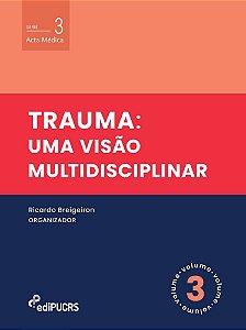 Trauma : uma visão multidisciplinar