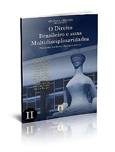 O Direito Brasileiro e suas Multidisciplinaridades II