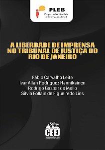 A LIBERDADE DE IMPRENSA NO TRIBUNAL DE JUSTIÇA – RJ