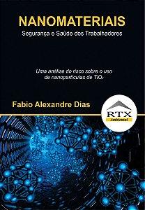 Nanomateriais - Segurança e Saúde dos Trabalhadores