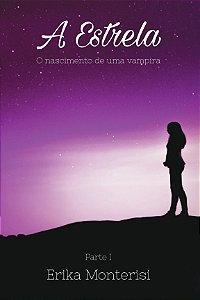 A Estrela (parte 1)