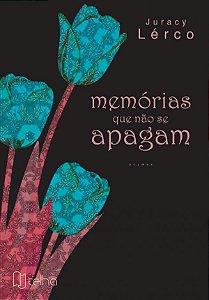Memórias que não se apagam