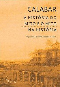Calabar: a História do Mito e o Mito na História