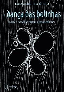 A dança das bolinhas: notas sobre o Brasil interrompido