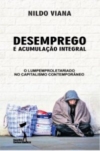 Desemprego e Acumulação Integral.