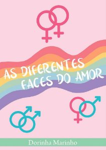 As diferentes faces do amor