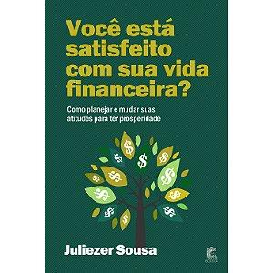 Você está satisfeito com sua vida financeira?