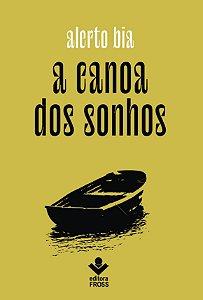 A canoa dos sonhos