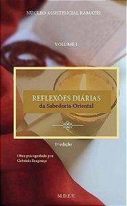 Reflexões Diárias da Sabedoria Oriental - Volume I