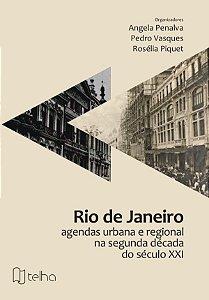 Rio de Janeiro: agendas urbana e regional