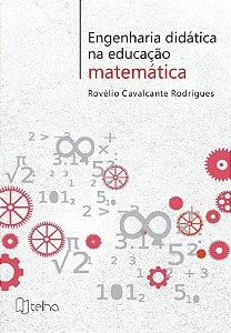 Engenharia didática na educação matemática