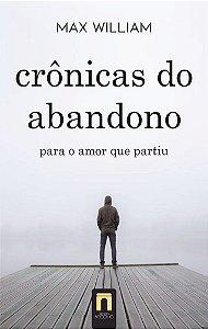 Cronicas do abandono