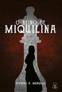 O Reino de Miquilina