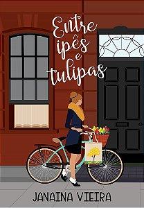 Entre ipês e tulipas