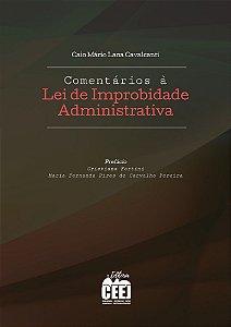 Comentários à Lei de Improbidade Administrativa