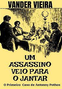 Um Assassino Veio para o Jantar
