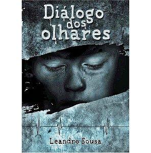 DIÁLOGO DOS OLHARES