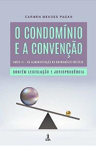 O Condomínio e a Convenção