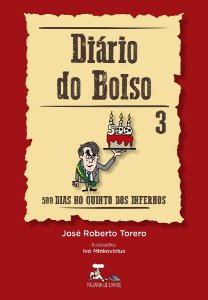 Diário do Bolso 3 - 500 dias no quinto dos infernos