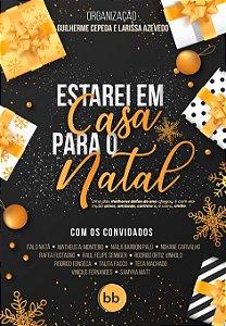 Estarei Em Casa Para O Natal: Uma antologia natalina
