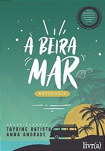 Antologia À Beira-Mar
