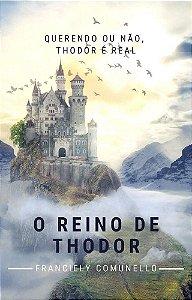 O REINO DE THODOR