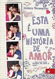 Esta E Uma Historia De Amor: ...Mas Nem Toda Historia De Amo