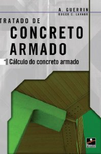 Concreto armado 1: cálculo do concreto armado