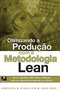 Otimizando a produção com a Metodologia Lean